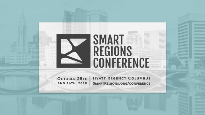You're invited to the second annual Smart Regions Conference!