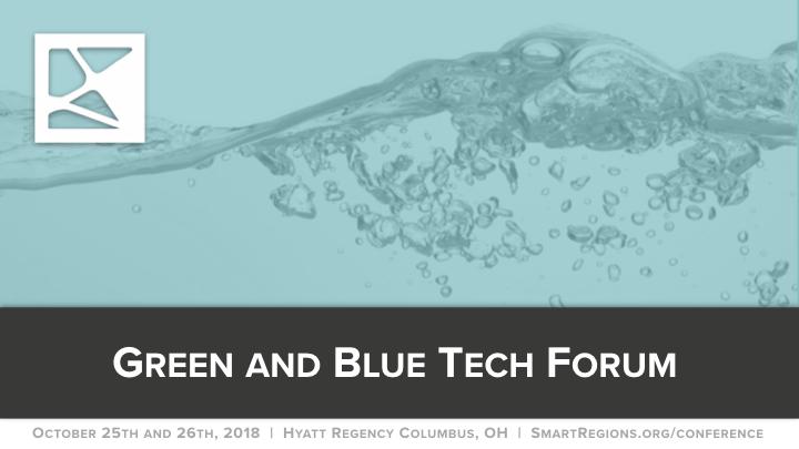Green&BlueTech_Forum_SmartRegionsConference18