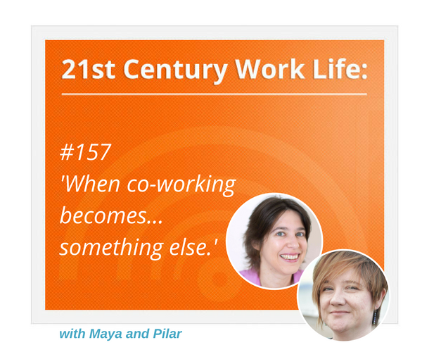 WLP157When co-working becomes something else.png