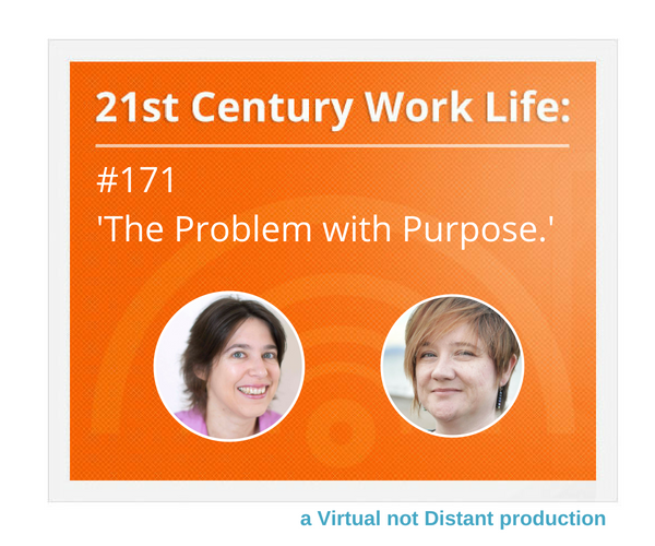 WLP171 The Problem With Purpose