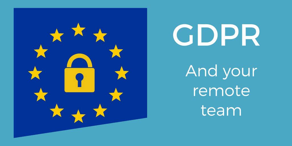 GDPR and Your Remote Team