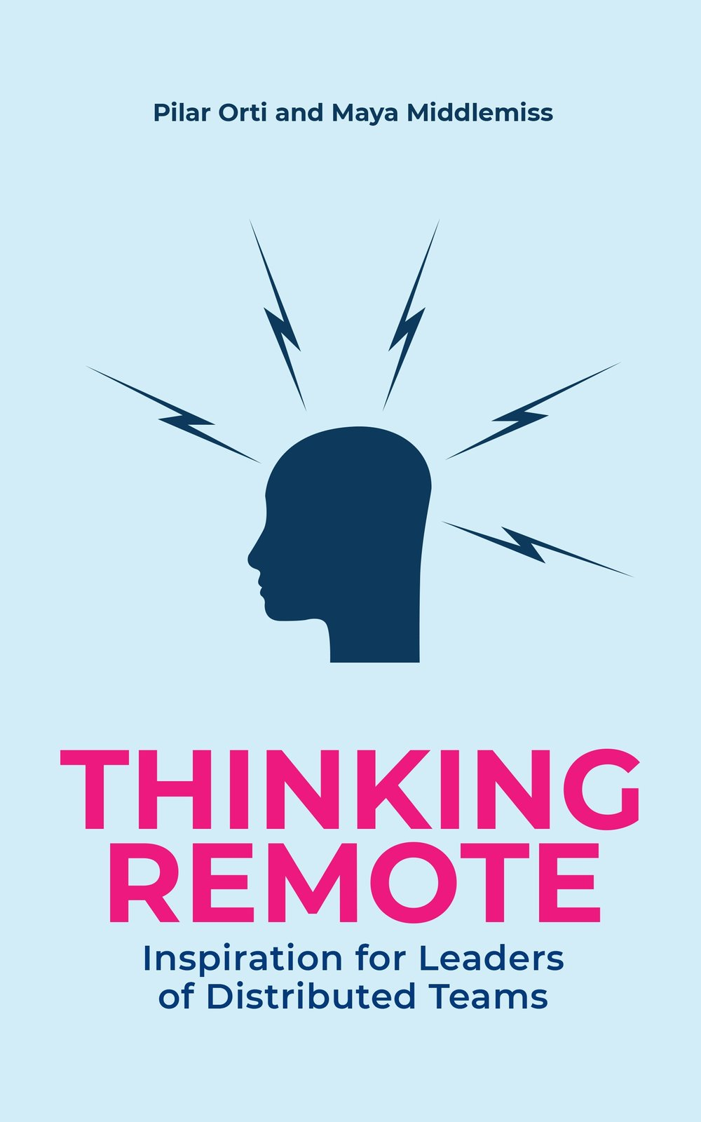 THINKING REMOTE: Inspiration for leaders and managers of distributed teams. - '