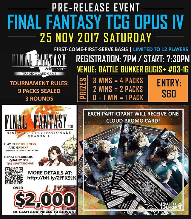 Final Fantasy Opus IV Pre-release event will take place This Saturday 25 Nov 2017 at our Bugis+ outlet! Get to receive a Cloud Foil Promo Card for taking part in this event so see you then! #fftcg #fftcgopus4
