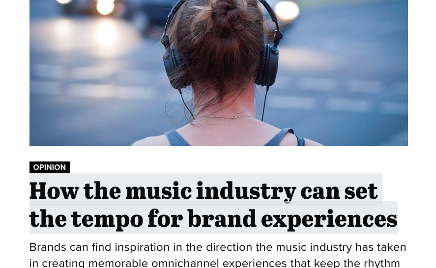 Strategist Stefan Tauber in Marketing Dive about brand experiences and the music industry -