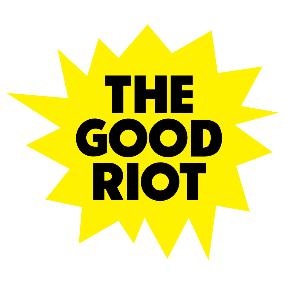 The good riot