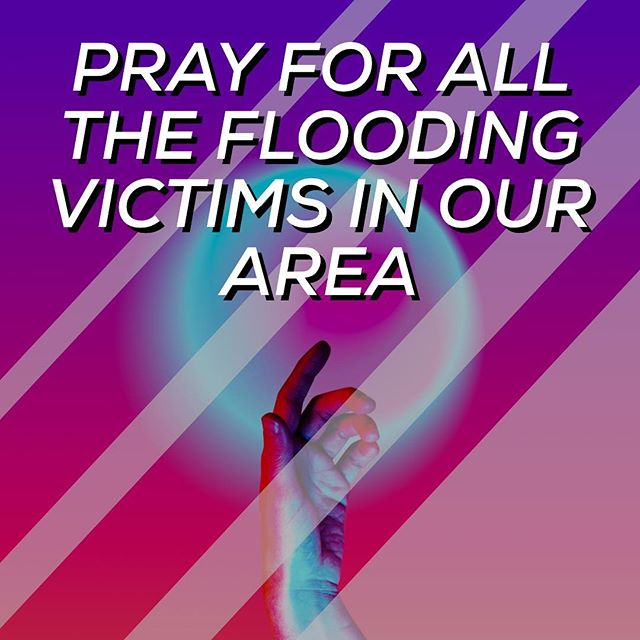 Remember, we are all neighbors, and we all know people that have been affected by the recent flooding. This is a perfect opportunity for us to show the love of Christ.