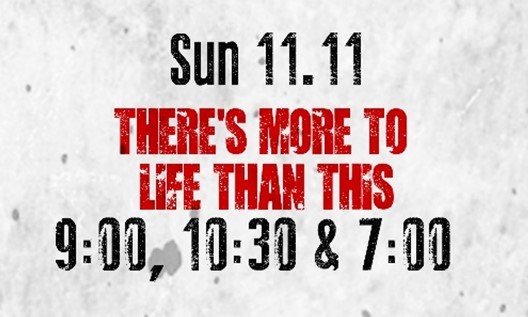 Sunday, November 11 - Sunday morning and evening will feature Jay and LF Worship as we kick off Better Life Week..