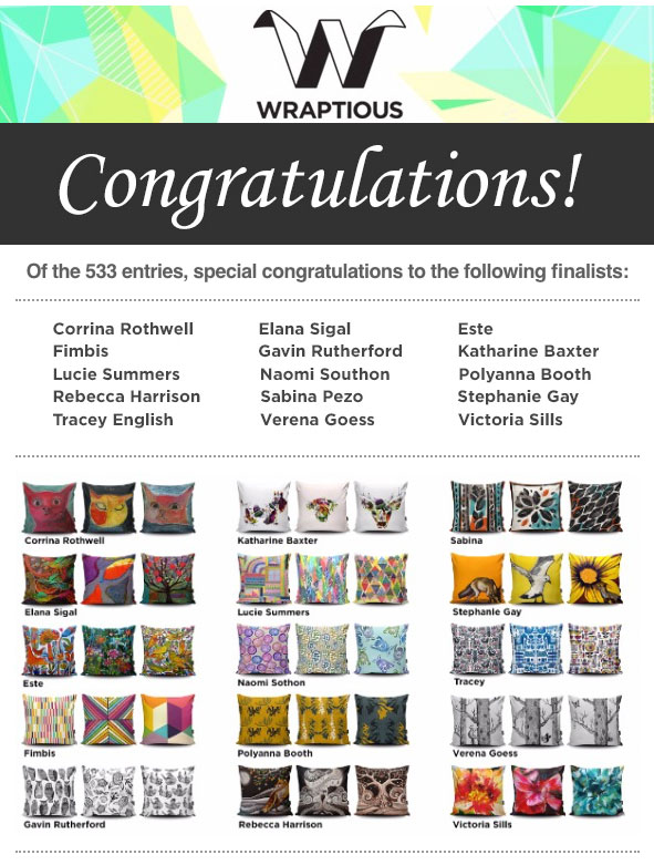 Very excited! Have just discovered I'm a finalist in the Wraptious Cushion Competition! 533 entrants (each with 3 designs) and 15 finalists - so happy! :D  Cushions remain for sale until Christmas!   http://www.wraptious.com/search?q=victoria+sills
