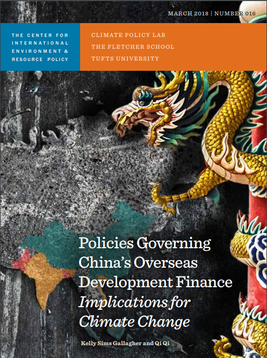 Policies Governing China's Overseas Development Finance: Implications for Climate Change