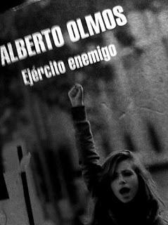Ejército Enemigo de Alberto Olmos
