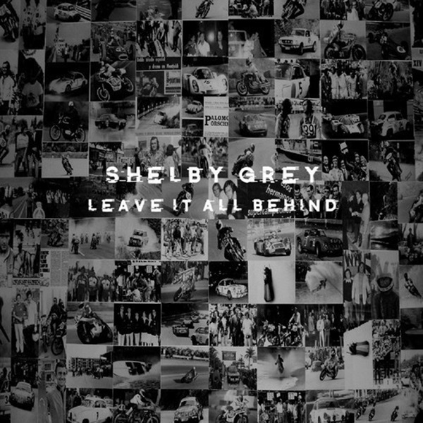 shelby_grey_leave_it_all_behind_artwork.jpg