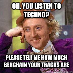 Berghain Meme   Techno