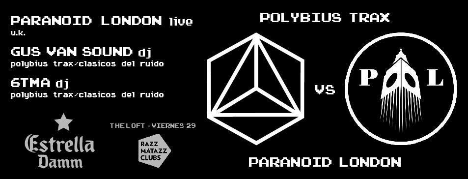Polybius Trax VS. Paranoid London