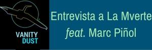 La Mverte feat. Marc Piñol