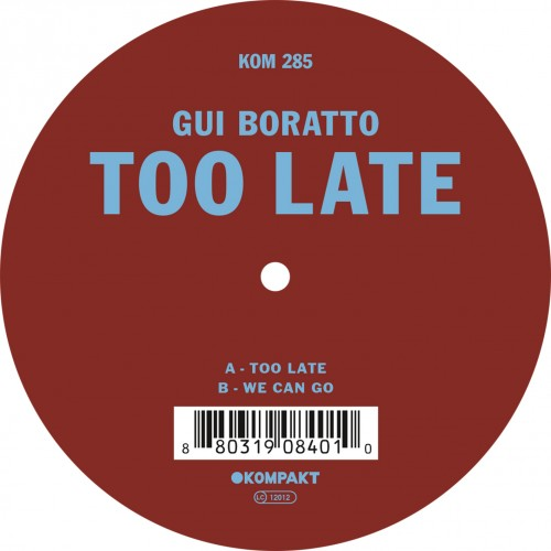 Kompakt-Gui-Boratto-Too-Late.jpg
