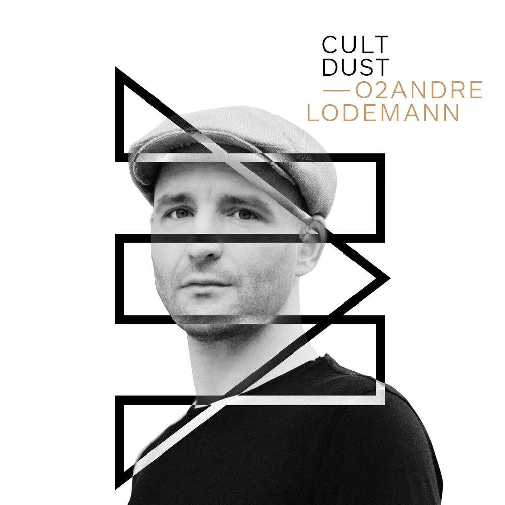 Andre Lodemann Cu.tDust Rhythm Cult + Vanity Dust