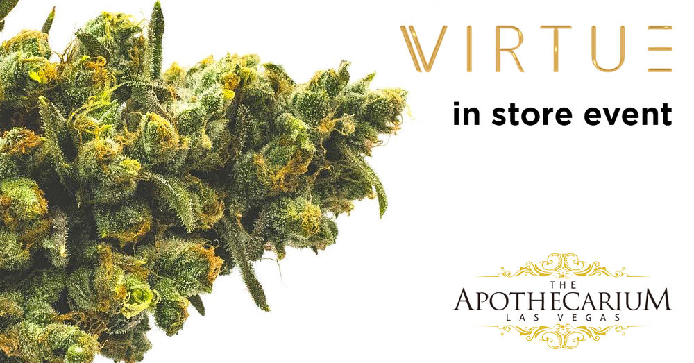the apothecarium las vegas a recreational and medical marijuana dispensary discusses their in store event with virtue
