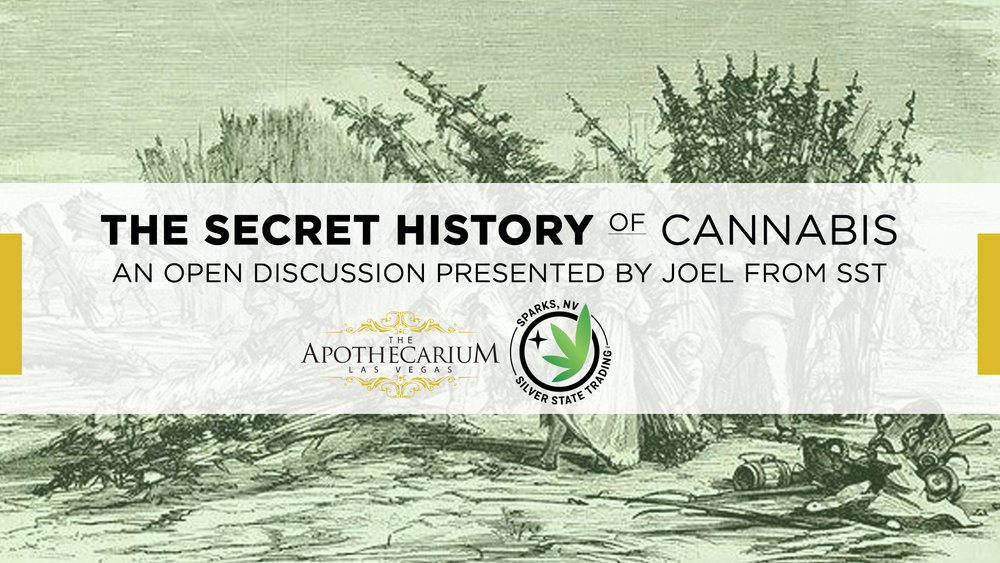 the apothecarium las vegas a recreational and medical marijuana dispensary discusses their open forum discussion with joel from silver state trading on the secret history of cannabis