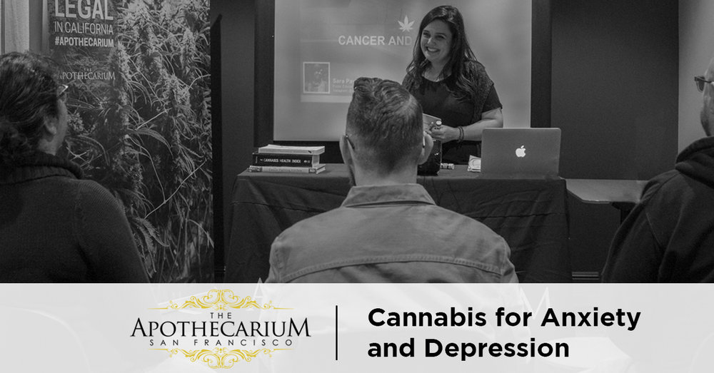 the apothecarium san francisco a recreational and medical cannabis dispensary discuss their class on marijuana for anxiety and depression