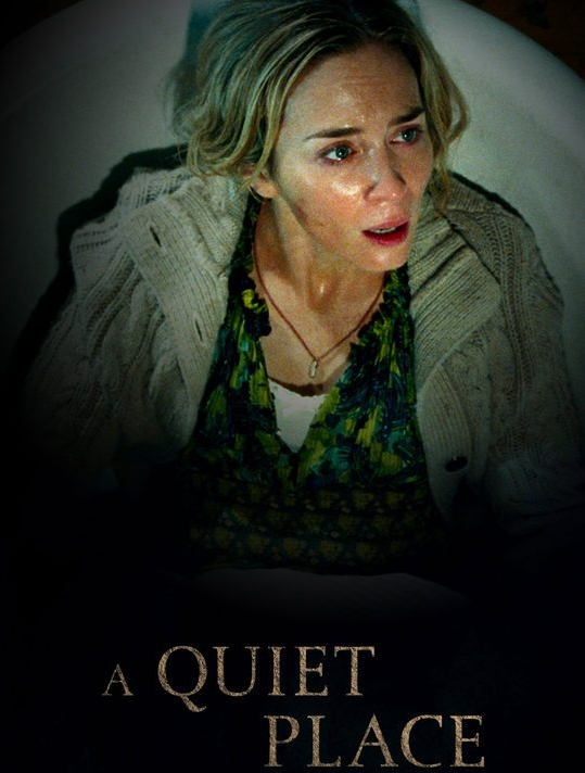Why I Love Movies A Quiet Place 2018