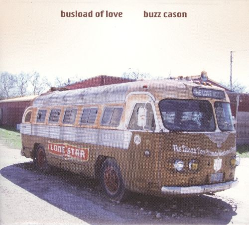 Busload Of Love (Palo Duro Records, 2009)