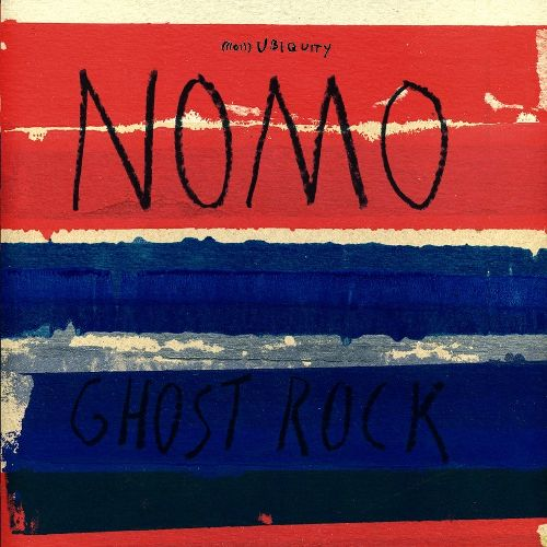 NOMO - Ghost Rock