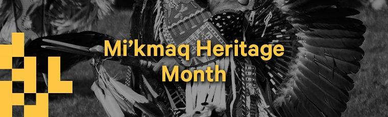 Mikmaq-Heritage-Month-760x230.jpg