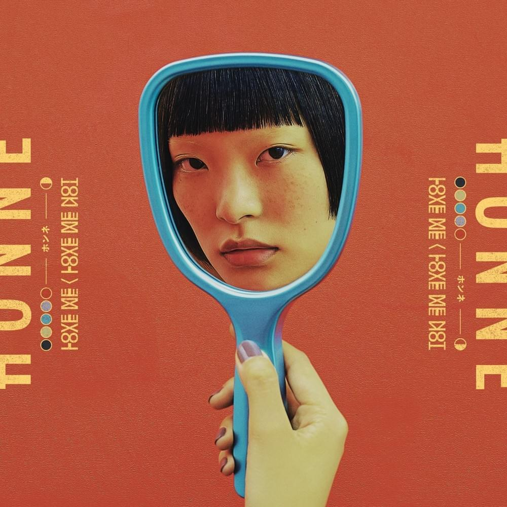 HONNE - LOVE ME/LOVE NOT