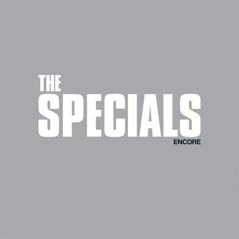 THE SPECIALS - 'ENCORE' - RELEASED: FRIDAY 1ST FEBRUARY 2019