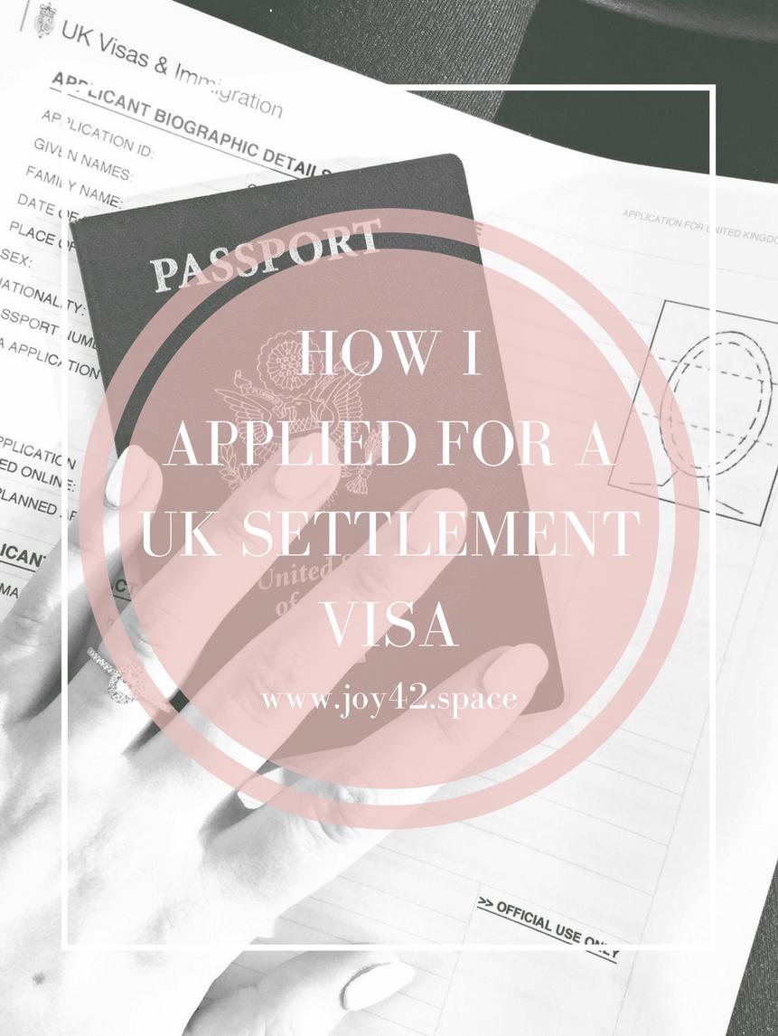 How I Applied for a UK Settlement Visa — Hannah Drake