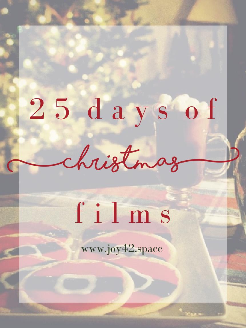 25 Days of Christmas Films — JOY42