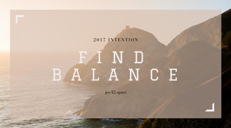 2017-intention-find-balance