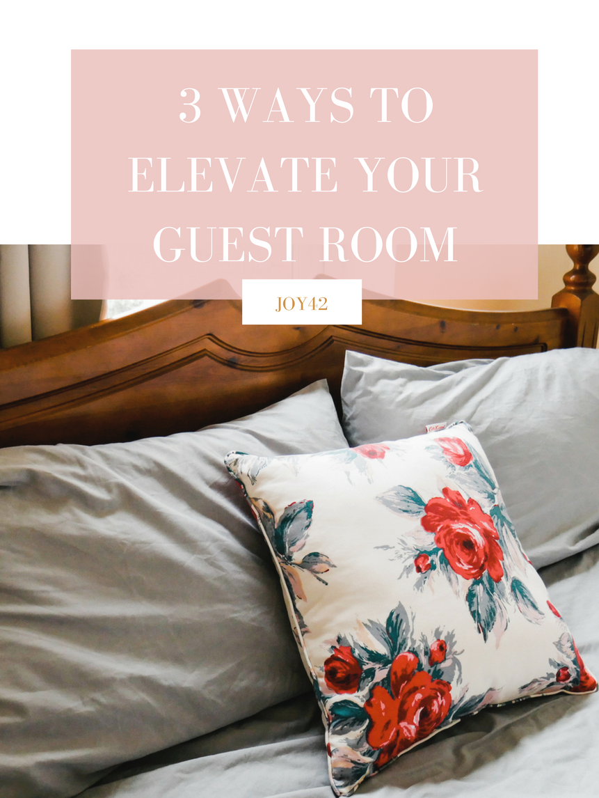 3-ways-to-elevate-your-guest-room