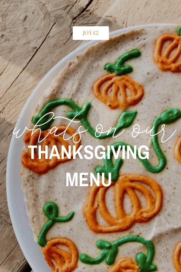 What's On Our Thanksgiving Menu