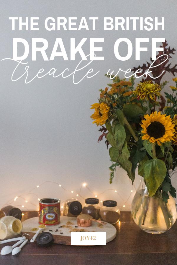 The Great British Drake Off: Treacle Week