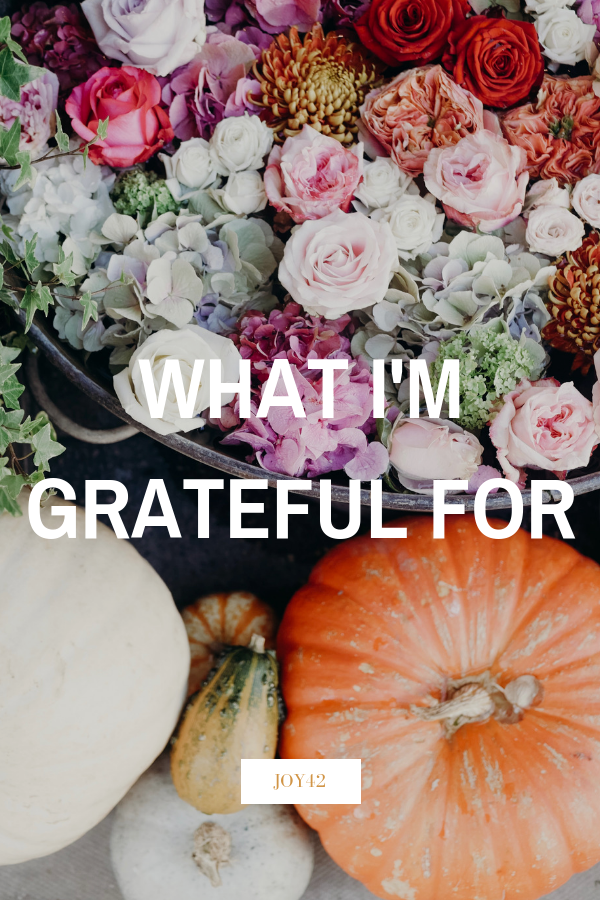 What I'm Grateful For