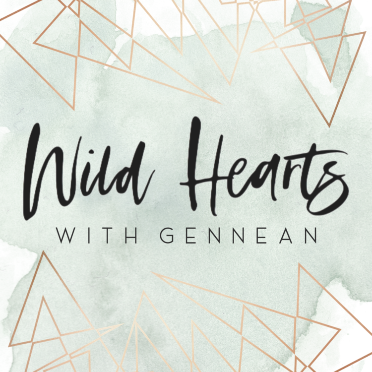 - My friend Gennean launched her podcast at the end of December and I'm so proud of her! I can't recommend it enough. You should definitely give it a listen, especially if you consider yourself a Wild Heart too. This podcast will change your life, I promise!