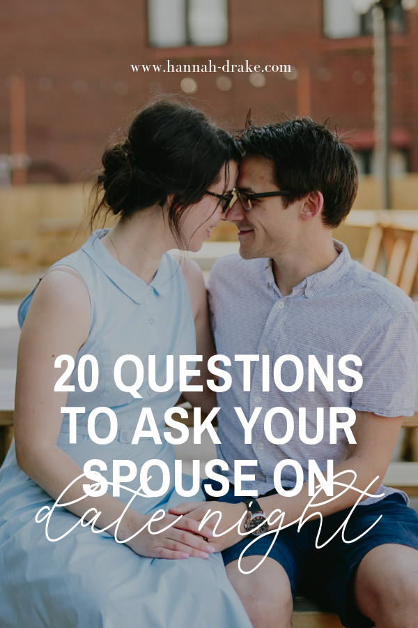 20 Questions to Ask Your Spouse on Date Night -- from silly to serious, think outside the box