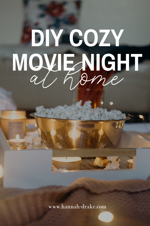 DIY Cozy Movie Night at Home