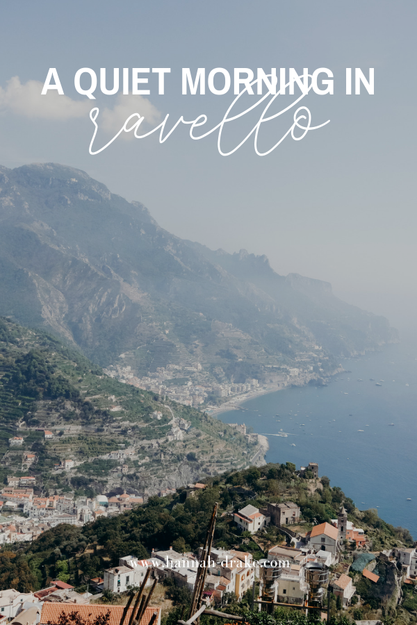 A Quiet Morning in Ravello