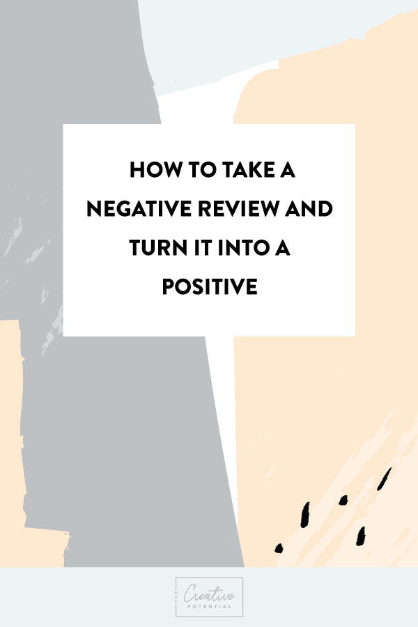 How-to-Take-a-Negative-Review--and-turn-it-into-a-positive.png