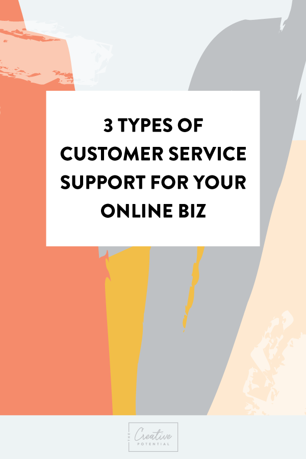 3-types-of-customer-service-support-for-your-online-biz.png