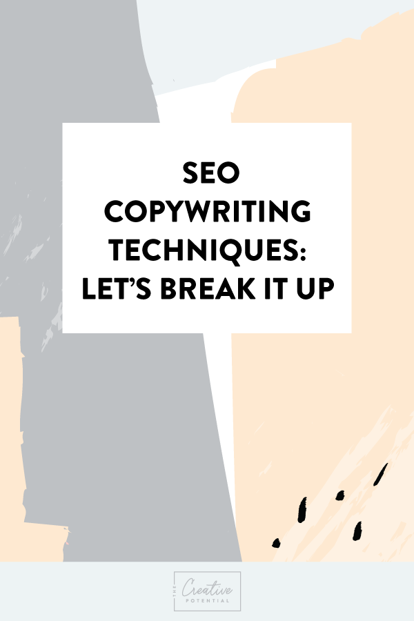 SEO-Copywriting-Techniques--Let's-Break-that-Up.png