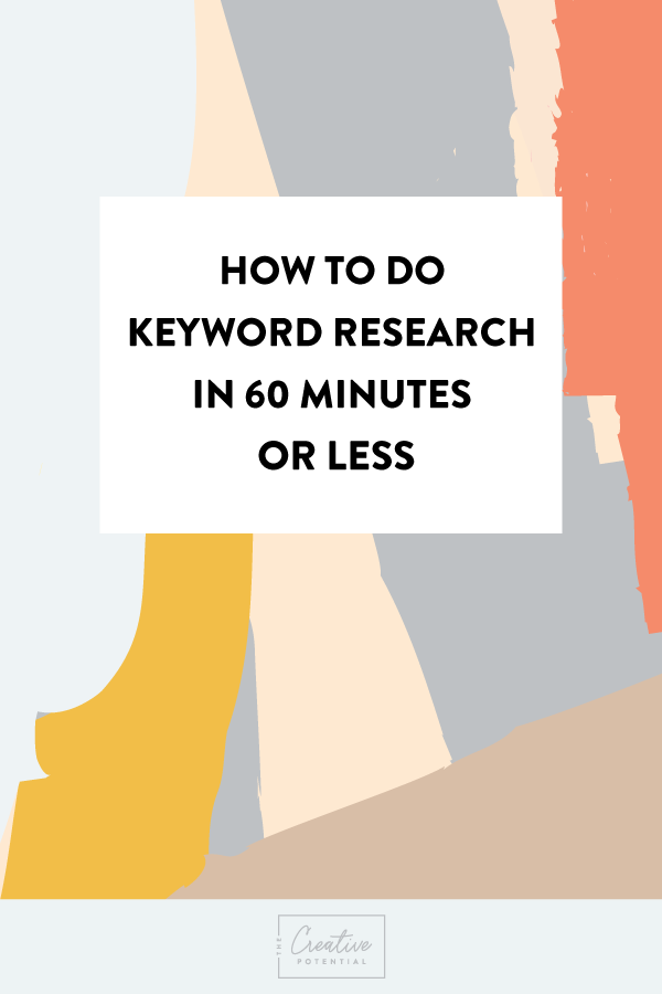 How-to-do-Keyword-Research-in-60-min-or-less.png