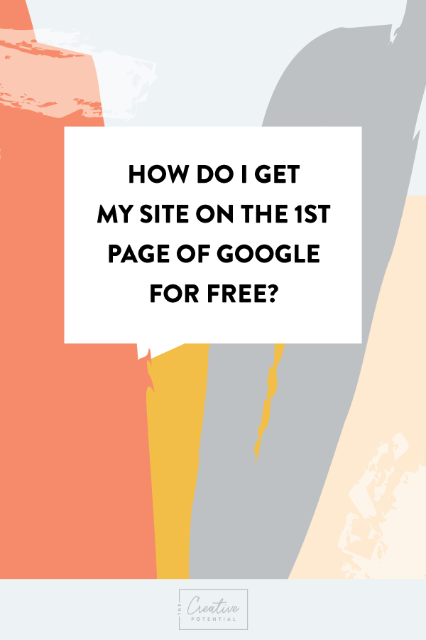 How-Do-I-Get-My-Site-on-1st-Page-of-Google-.png