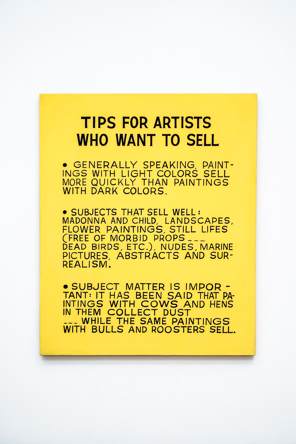 TIPS FOR ARTISTS WHO WANT TO SELL byJohn Baldessari