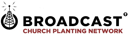 Broadcst church planting network