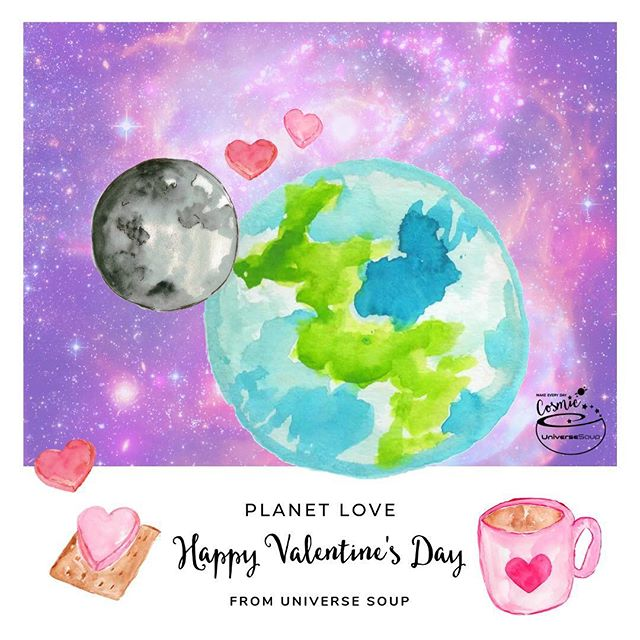✨❤️Happy Valentine's Day❤️✨ #valentinesday #earth #moon #makeeverydaycosmic #universesoup