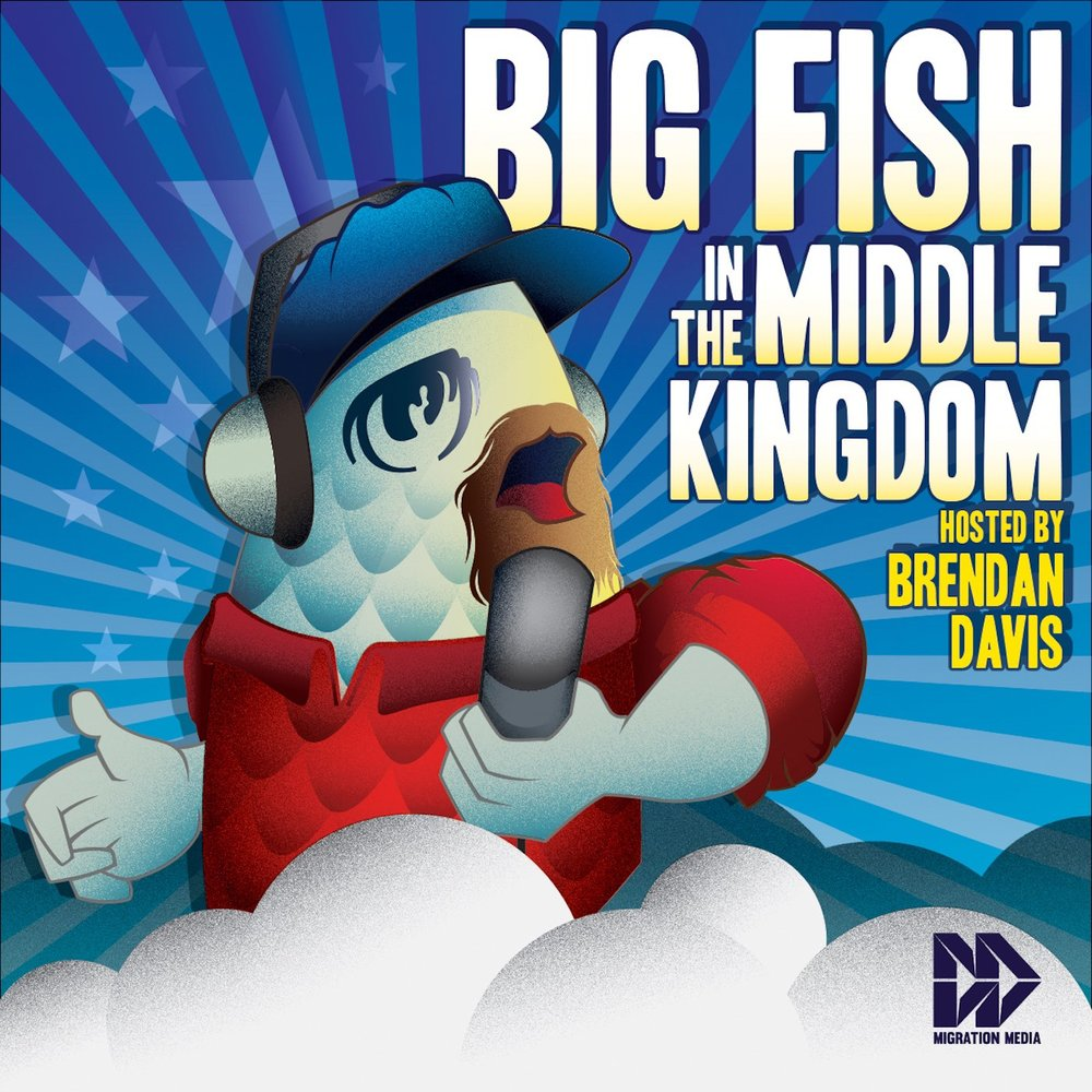 Big Fish in the Middle Kingdom - Hosted by Brendan Davis