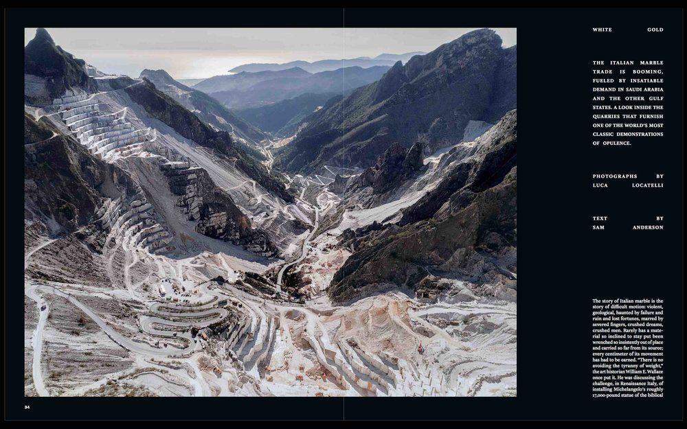 THE NEW YORK TIMES MAGAZINE - WHITE GOLD - The Majestic Quarries of the Apuan Alps   Beautiful, bizarre and severe. This is the landscape attested by the Apuan Alps marble quarries in Italy, the 'origin' of some of the most important human operas. From Michelangelo's David until the biggest Mosque of our time, Mecca and Medina.